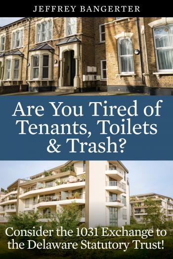 Image of Are You Tired of Tenants, Toilets & Trash?